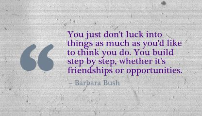 You Just Don't Luck Into things as much as You'd like to think You Do