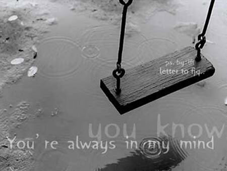 You Know You're Always In My Mind
