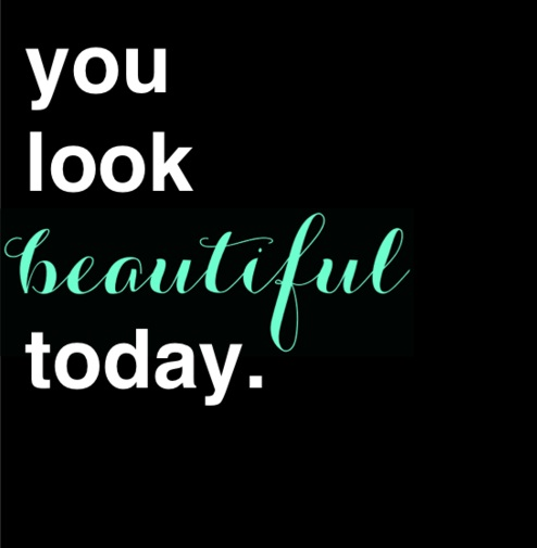 you look marvelous quote