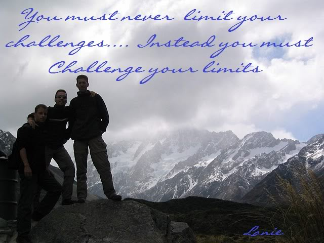 You must never limit your challenges ~ Challenge Quote