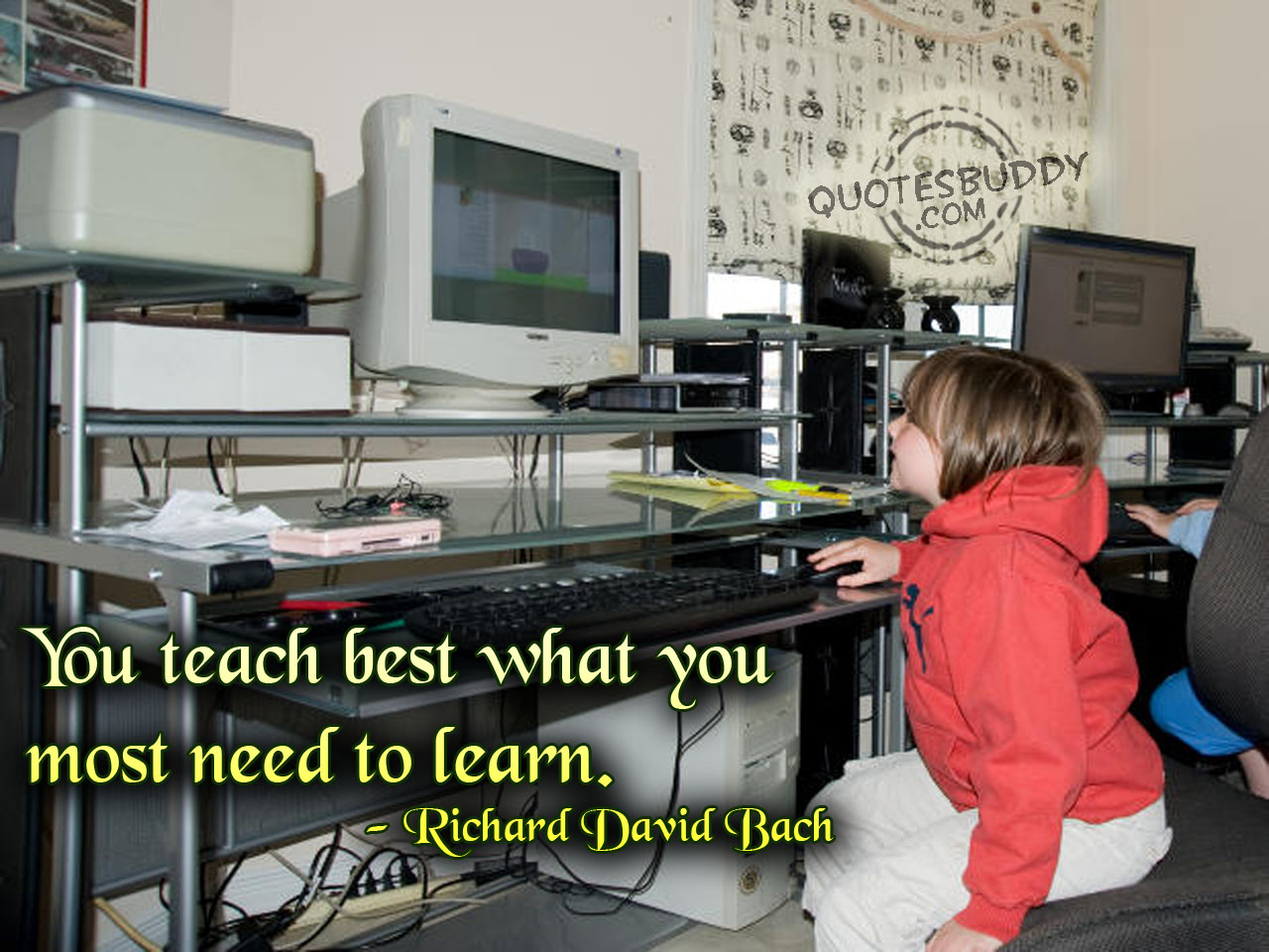 You Teach best what you most need to learn ~ Education Quote