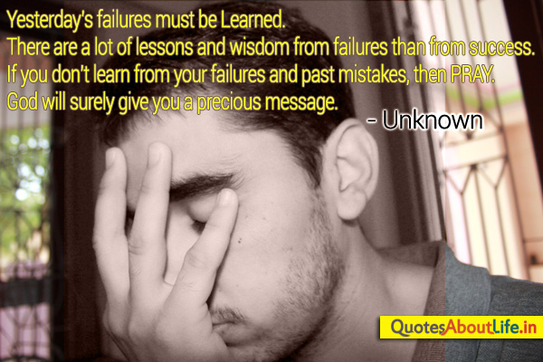 Your failures and past mistakes ~ Failure Quote