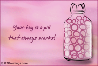 Your Hug Is a Pill That Always Works ~ Best Friend Quote