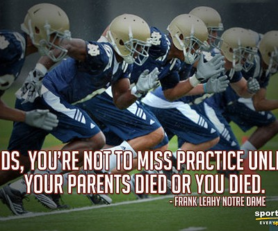 Your PArents Died Or You Died ~ Football Quote