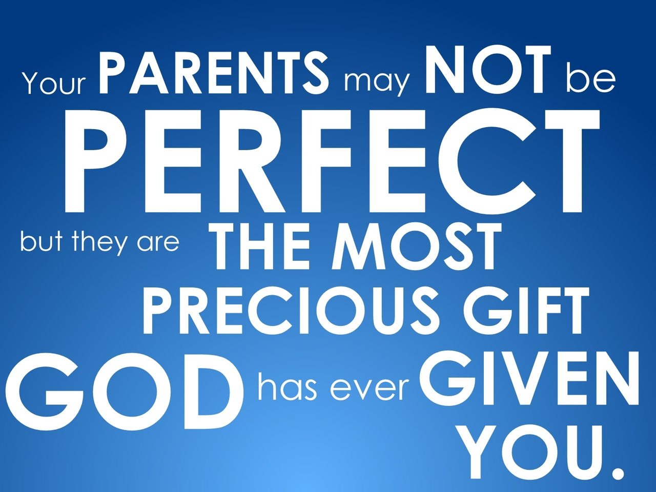 your parents may not be perfect family quote