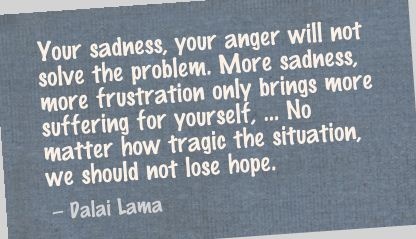 Your Sadness,Your Anger Will Not Solve the Problem ~ Anger Quote