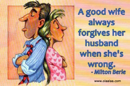 A Good Wife Always Forgive Her Husband When Shes Wrong
