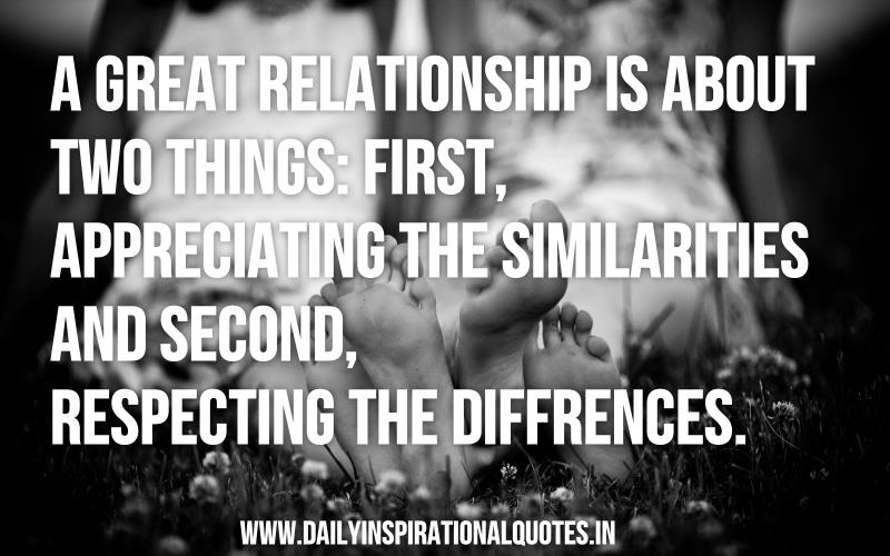 Motivational Relationship Quotes: A Great Relationship Is About Two Things First