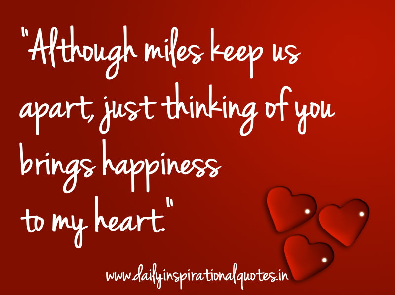 "Thinking Of You Quotes: ""Although Miles Keep Us Apart Just Thinking Of You Bring"