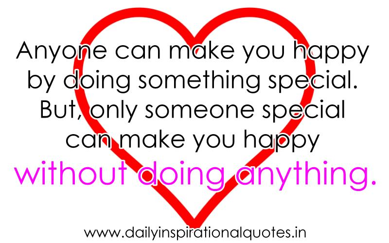 Inspirational Quotes About Someone Special. QuotesGram