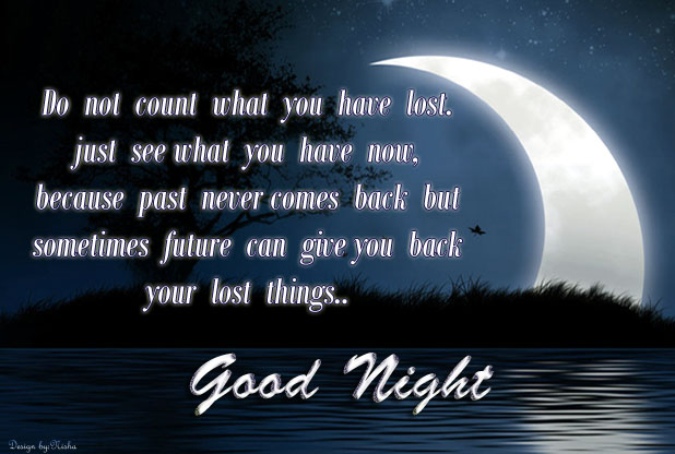 ... quotespictures.com/do-not-count-what-you-have-lost-good-night-quote