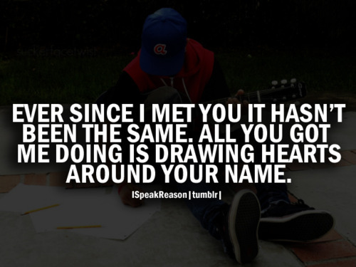 Ever Since I Met You I...