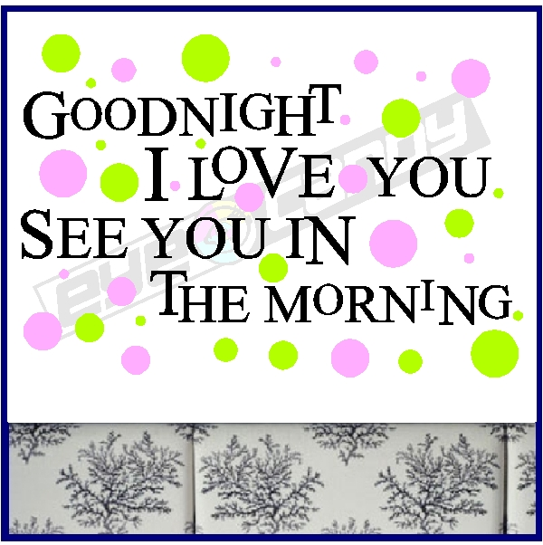 Love Good Morning And Good Night Wallpaper : I Love You Good Night Quotes. QuotesGram