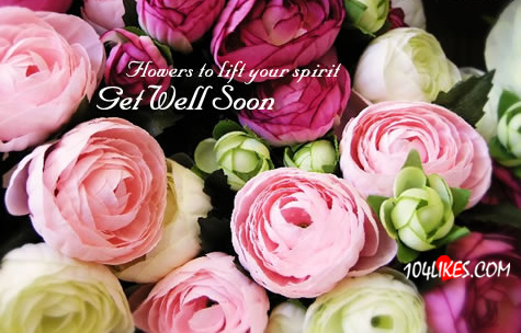 However to lift Your Spirit ~ Get Well Soon Quote