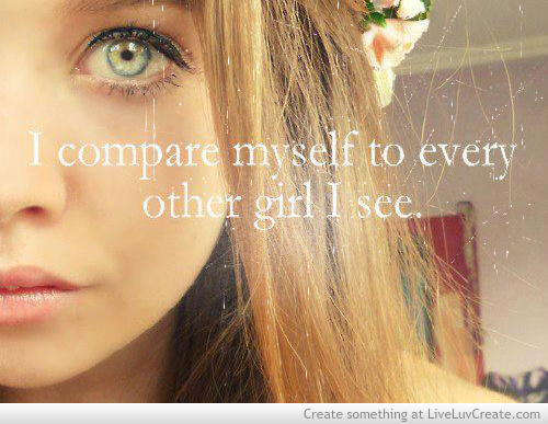 Quotes About Myself Girl I Compare Myself to Ev...