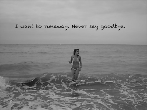 Want To Run Away Quotes. QuotesGram