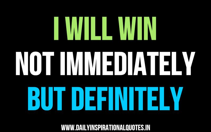 i will succeed not immediately but definitely - photo #1