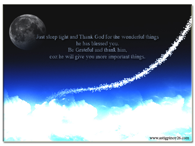 Just sleep tight and Thank God for the wonderful things ~ Good Night Quote