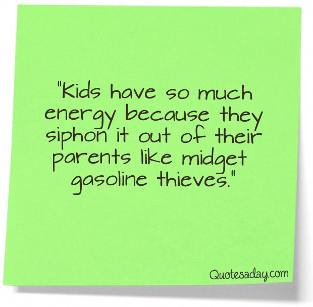 parents quotes from children - photo #18