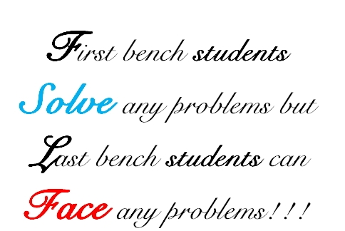 Last Bench Students Can Face any Problems!! ~ Friendship Quote