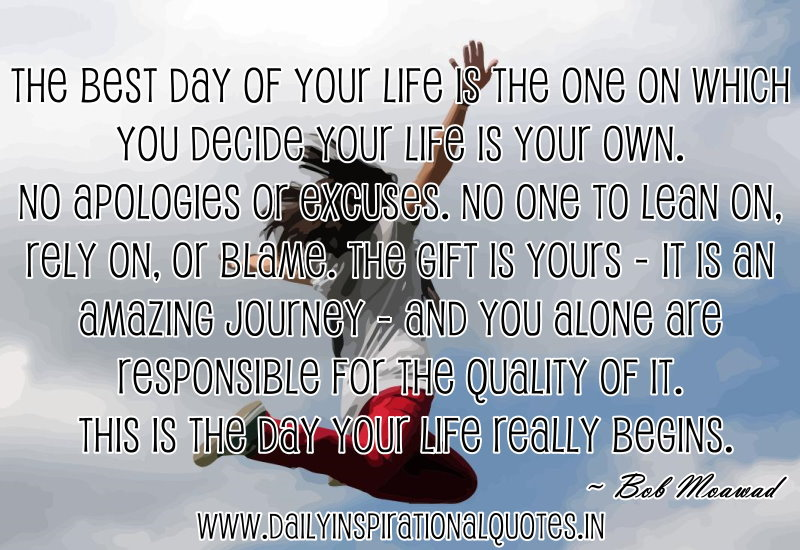 the-best-day-of-your-life-is-the-one-on-