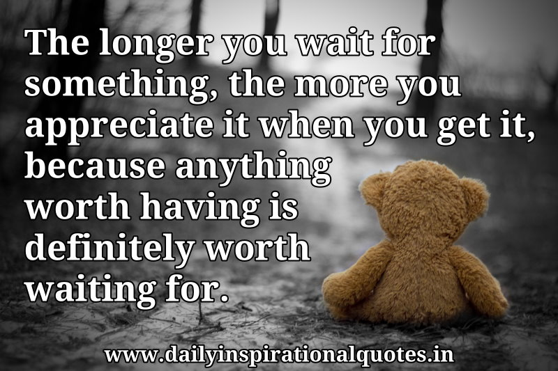 Inspirational Quotes About Waiting Quotesgram
