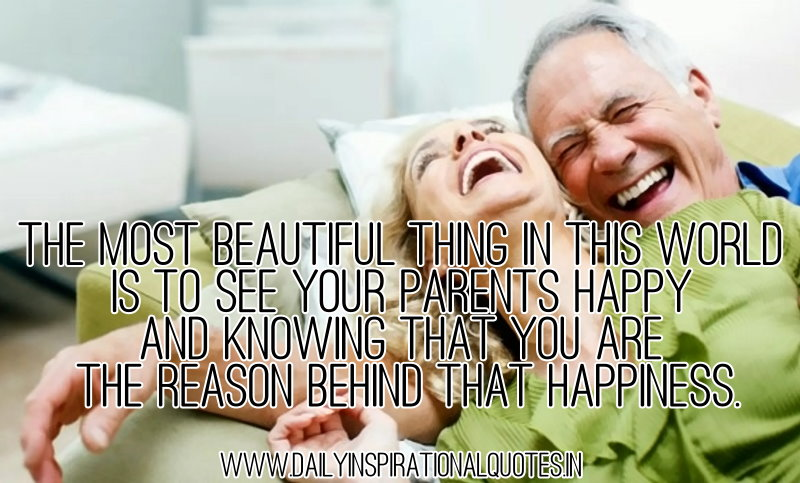 The Most Beautiful Thing In This World Is To See Your Parents Happy ...