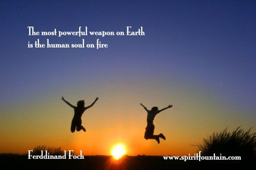 The Most Powerful Weapon On Earth In The Human Soul On: Inspirational Quotes Pictures And Inspirational Quotes