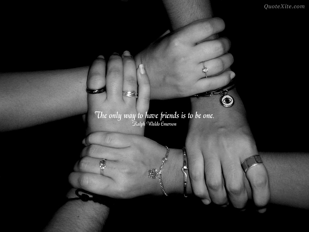 It Is Better To Have One Friend Of Great Value Than To Have Many