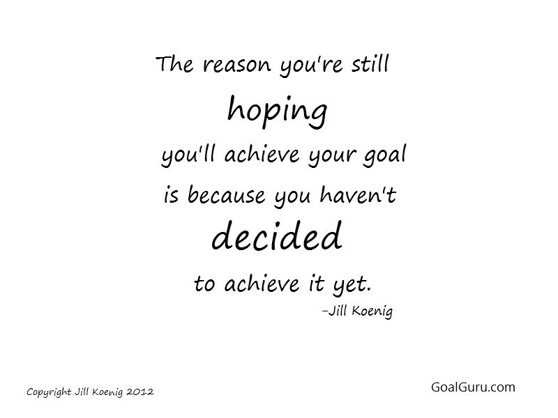 accomplish your goals quotes quotesgram