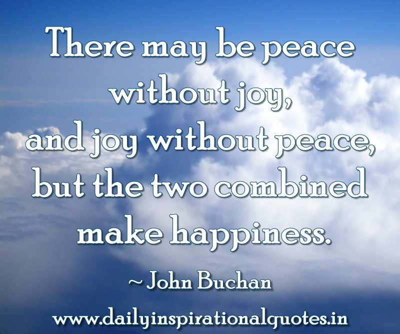 ... Peace,but the two Combined Make Happiness ~ Inspirational Quote