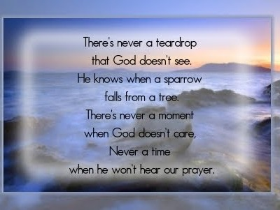 There's Never a Moment When God Doesn't Care ~ Good Day Quote