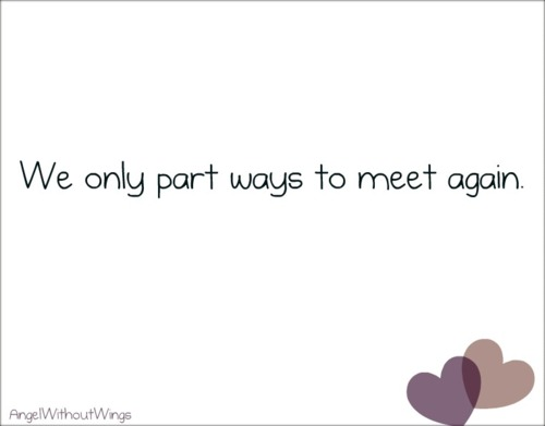 we only part to meet again quote