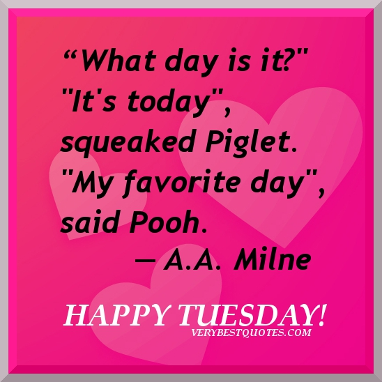 """What Day Is It!"" ~ Good Day Quote"