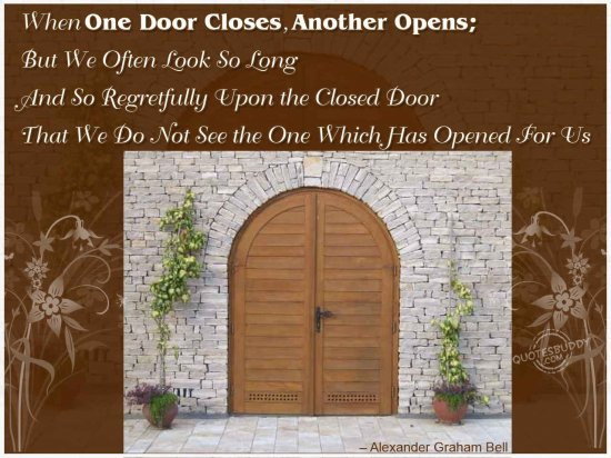Quotes About One Door Closing And Another Opening: God Never Shuts One Door Without Opening Another