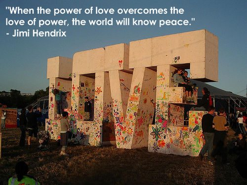 When the Power of love overcomes the love of power,the world will ...