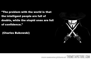 While The Stupid Ones Are Full Of Confidence Funny Quote