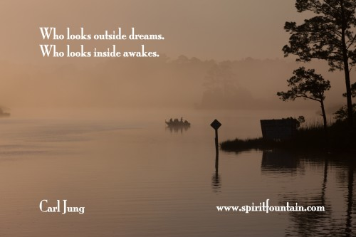 Who Looks Outsides Dreams,Who Looks Inside Awakes ~ Inspirational Quote