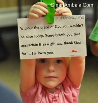 Without The Grace of God You Wouldn't be Alive Today ~ God Quote