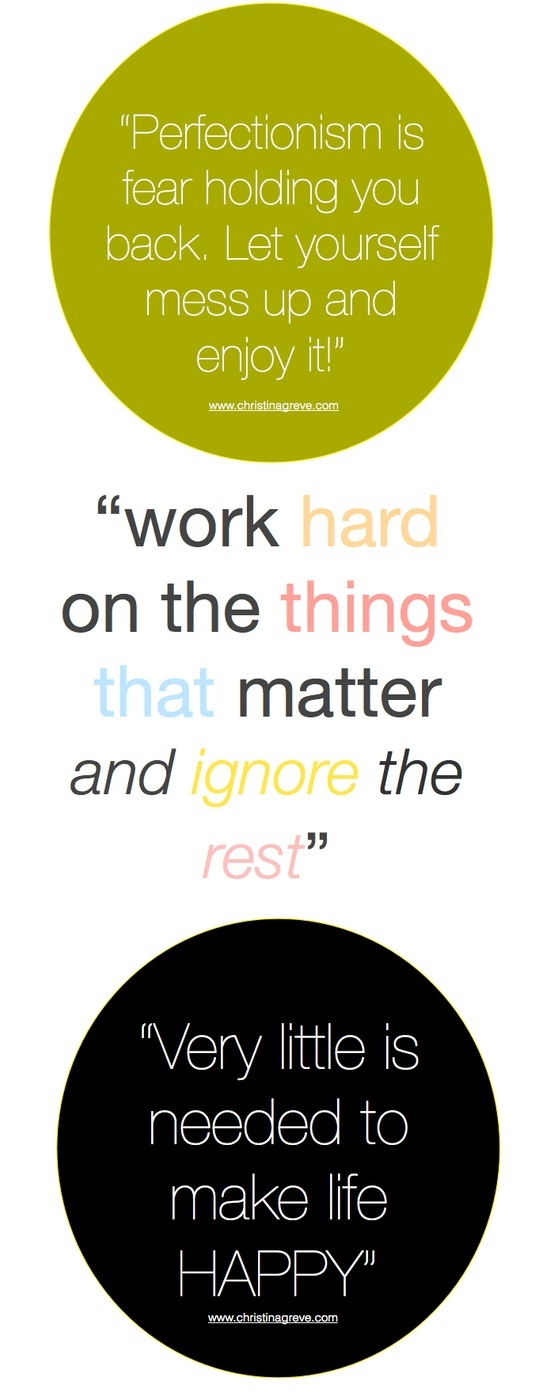 """Work Hard on the Things that Matter and Ignore the Rest"""