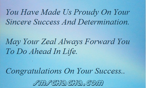 You should never made us proud on your success and determination ~ Inspirational Quote