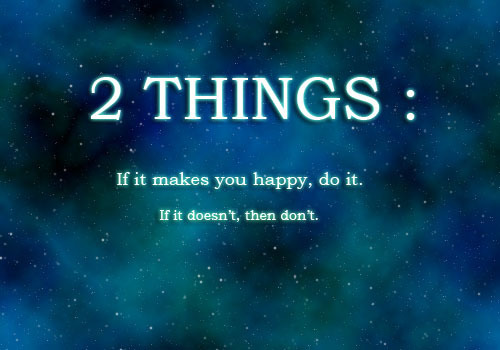 Beautiful 2 Things,If It Makes You Happy,Do It,If It Doesnu0027