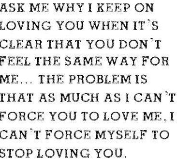 Why dont you love me quotes quotesgram