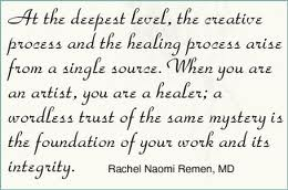 At the Deepest Level,the Creative Process and the Healing Process Arise from a Single Source ~ Health Quote