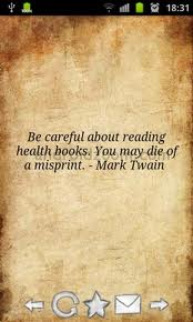 Be Careful about reading Health Books,You May Die of a Misprint ~ Health Quote