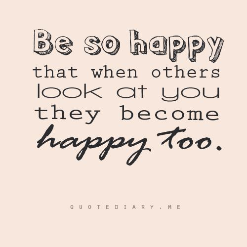 So Happy Quotes Beauteous Be So Happy Quote  Inspiring Quotes And Words In Life