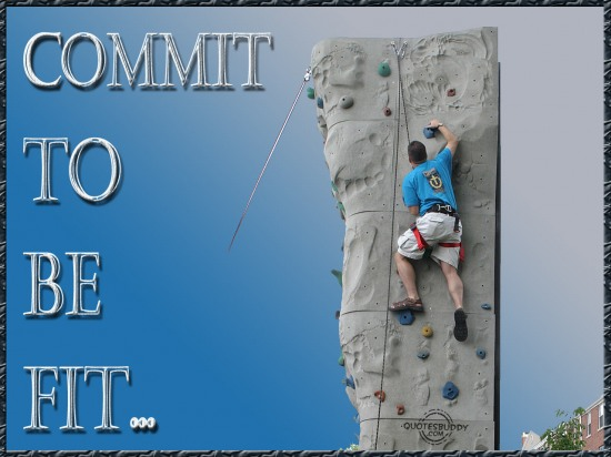 Commit To Be Fit ~ Health Quote