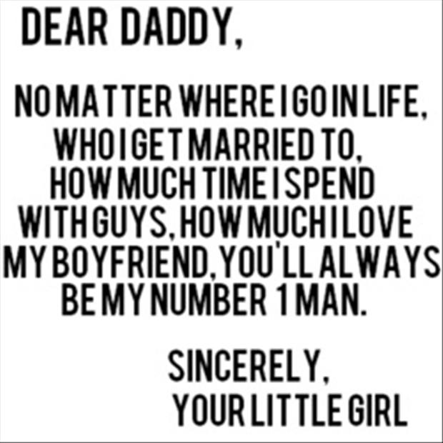 I Love My Man Quotes Amazing Dear Daddy No Matter Where I Go In Life Who I Get Married To How