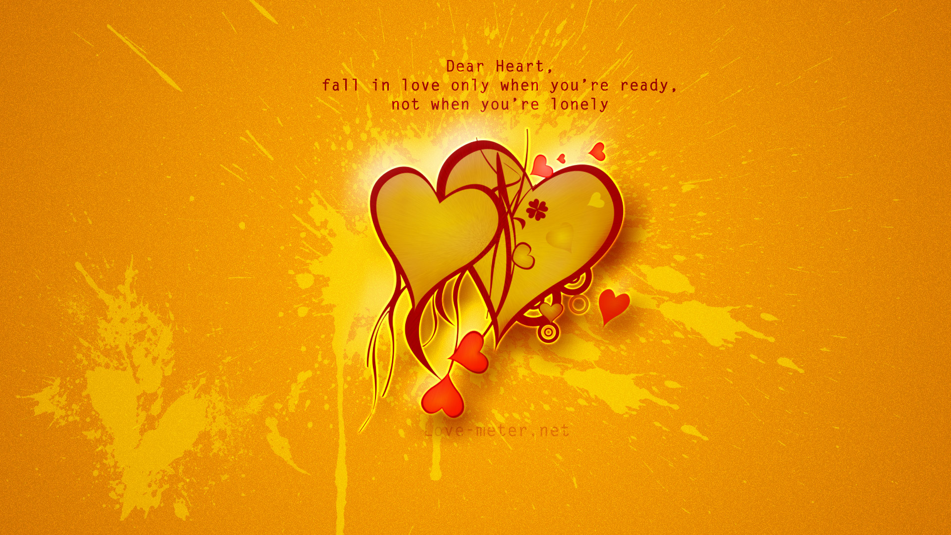 Dear Heart, Fall In Love When You Are Ready. Not When Youu0027re