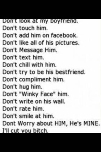 Don't Look At My Boyfriend ~ Love Quote - Quotespictures.com